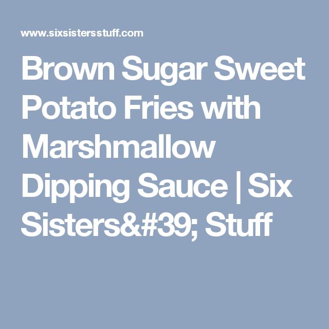 27+ Brown Sugar Dipping Sauce For Sweet Potato Fries