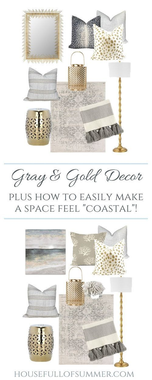 Mood Board : Gray & Gold Decor Plus How to Easily Make a Space Feel Coastal #coastallivingrooms