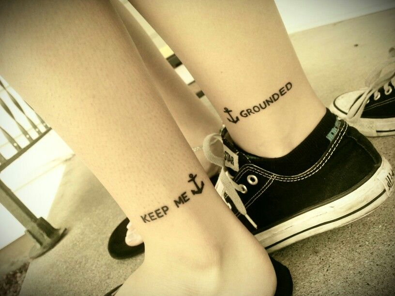 Best friend tattoo. Keep me grounded<3