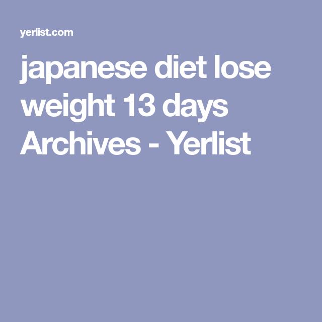 japanese diet lose weight 13 days