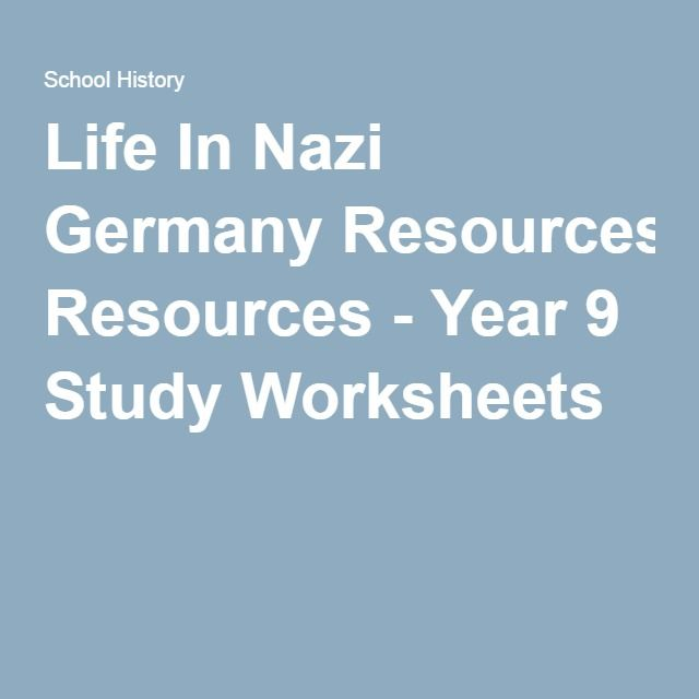 Life In Nazi Germany Resources - Year 9 Study Worksheets