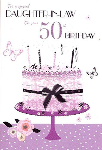 For A Special Daughter In Law On Your 50th Birthday Card ICG
