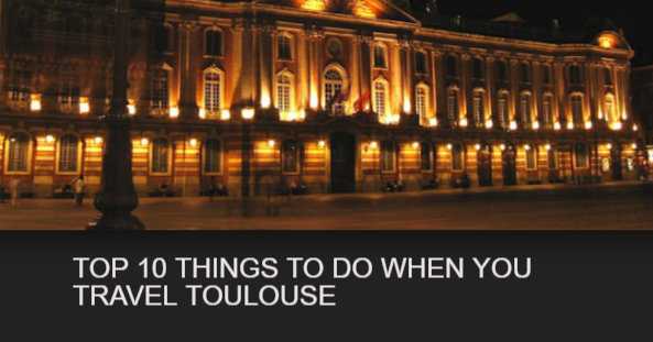 TOP 10 THINGS TO DO WHEN YOU TRAVEL TOULOUSE share http://sharetravelnews.blogspot.my/2016/10/top-10-things-to-do-when-you-travel.html