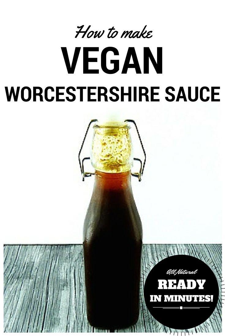 Vegan Worcestershire Sauce Recipe Vegan Worcestershire Sauce Worcestershire Sauce Recipes Vegan