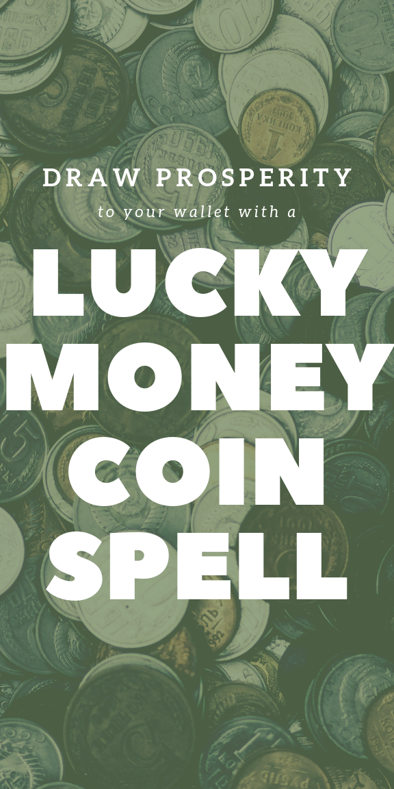 Lucky Coin Money Spell - Eclectic Witchcraft #moneyspell