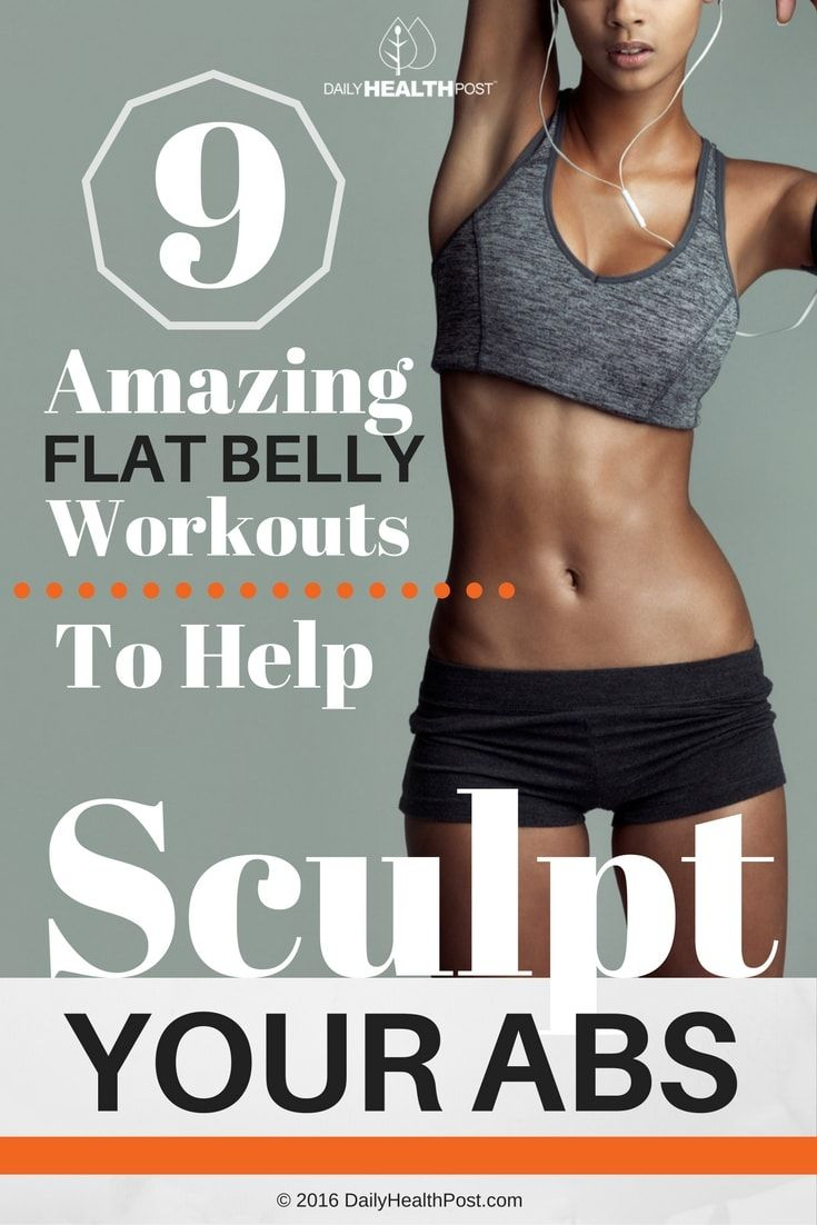 9 Amazing Flat Belly Workouts To Help Sculpt Your Abs Flat Belly