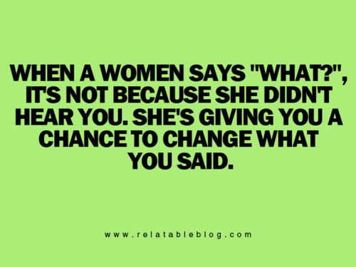 "Ok...so I've seen this pinned several times now.  Has no one realized it's grammatically incorrect?  Shouldn't it say ""When a womAn..."" Or am I just being dumb?"
