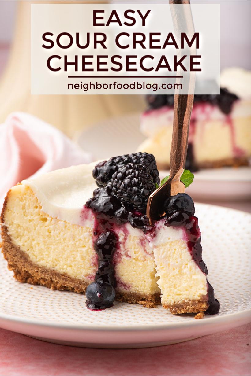 Easy Sour Cream Cheesecake Recipe In 2020 Cheesecake Recipes Sour Cream Cheesecake Fun Cheesecake Recipes