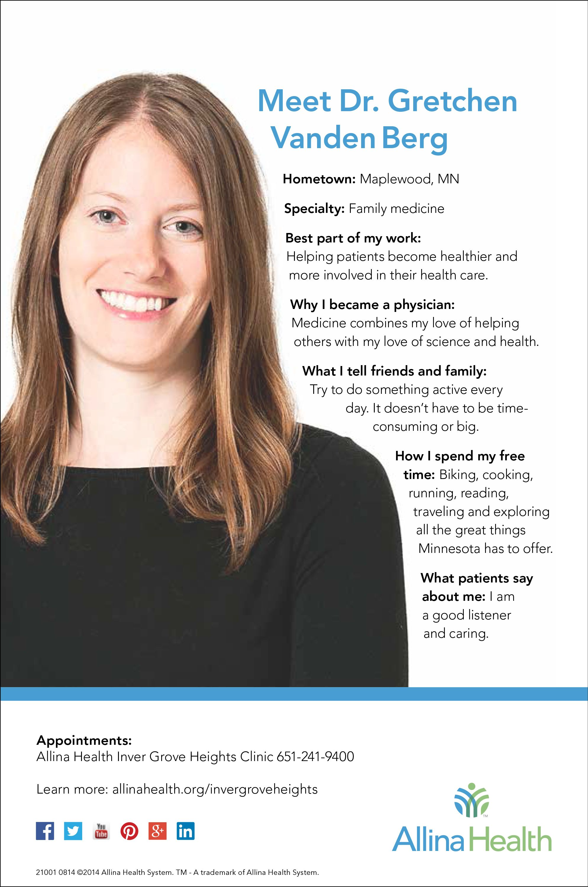 Meet Dr. Gretchen Vanden Berg. She is a family medicine doctor who sees patients at Allina Health Inver Grove Heights Clinic.