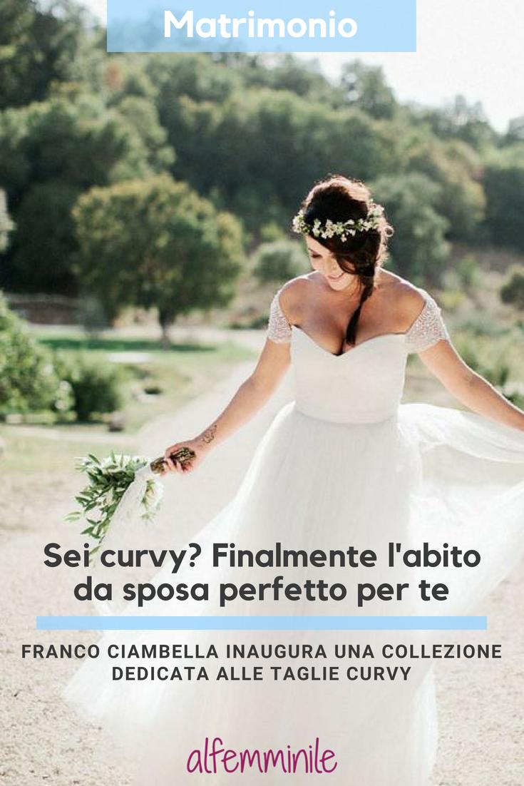 7201e9d3522d Finalmente l abito da sposa perfetto per te  matrimonio  curvy