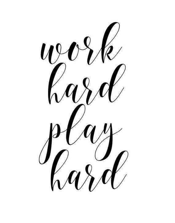Work Hard, Play Hard, Office Wall Art, Work Hard Print