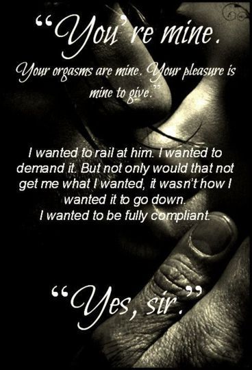 Submissive Love Quotes: Submissive, Love And Yes