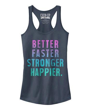 82c5bbfb753b2a Indigo  Better Faster Stronger Happier  Slim Fit Racerback Tank  zulily   zulilyfinds