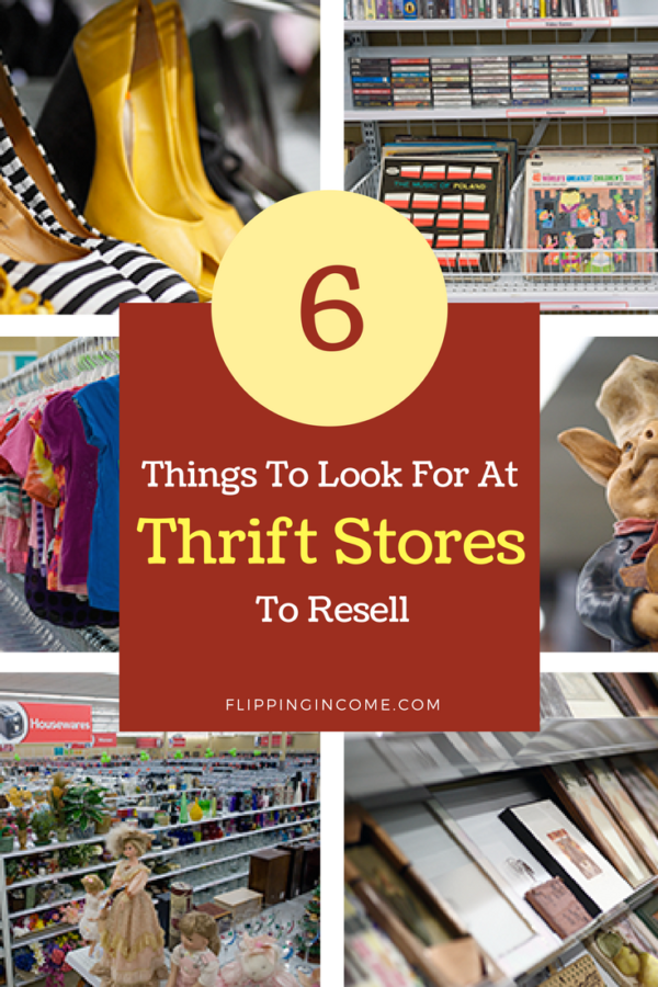 6 Things to Look For at Thrift Stores to Resell #thriftstorefinds