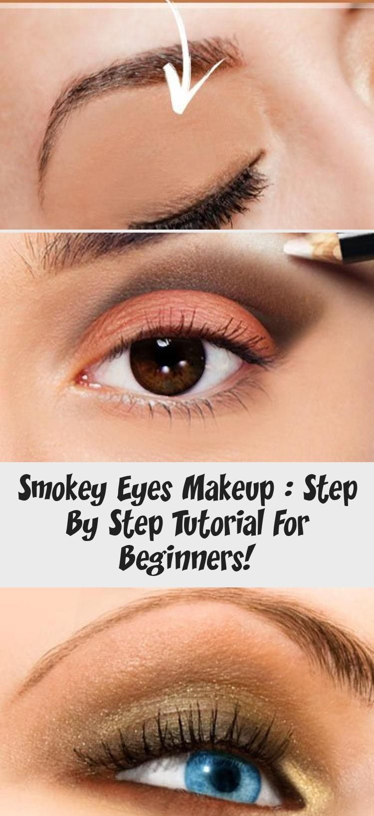 Smokey Eyes Makeup: Step by step tutorial for beginners ...