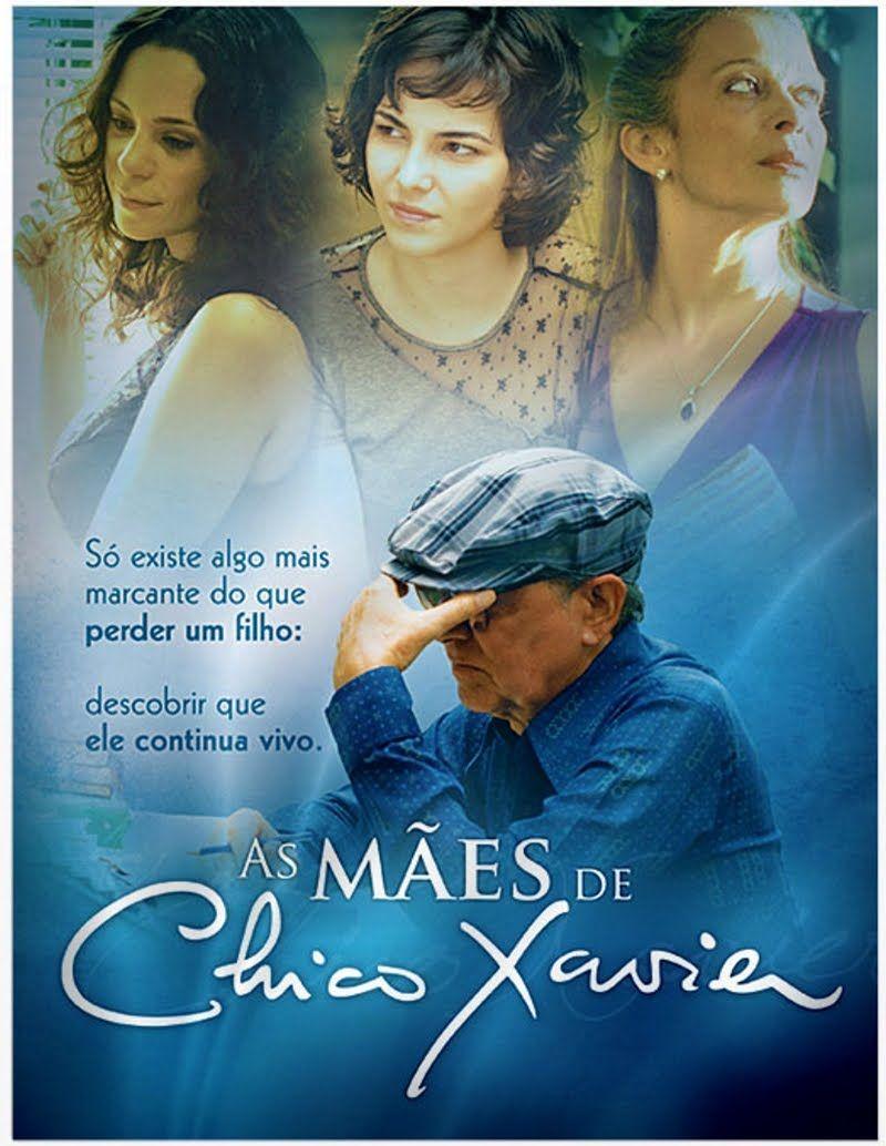 As Maes De Chico Xavier Filme Completo Filmes Filmes Brasileiros Chico Xavier