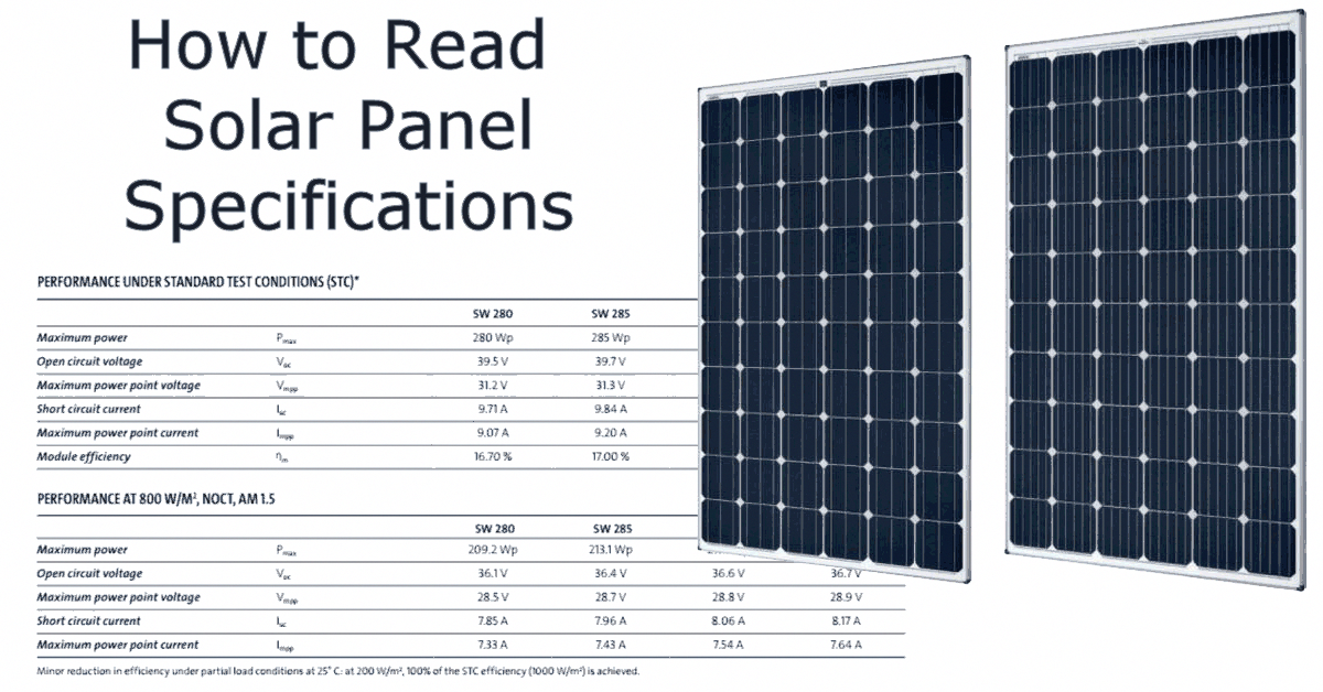 How Do I Read The Solar Panel Specifications Solar Power News Diy Solar Tips In 2020 Best Solar Panels Solar Panels Solar