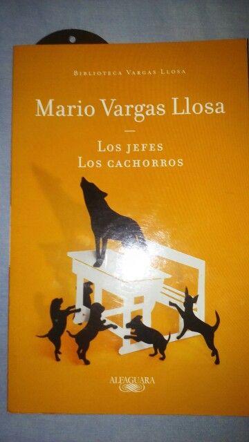 """""""Los jefes / Los cachorros"""" Mario Vargas Llosa"""