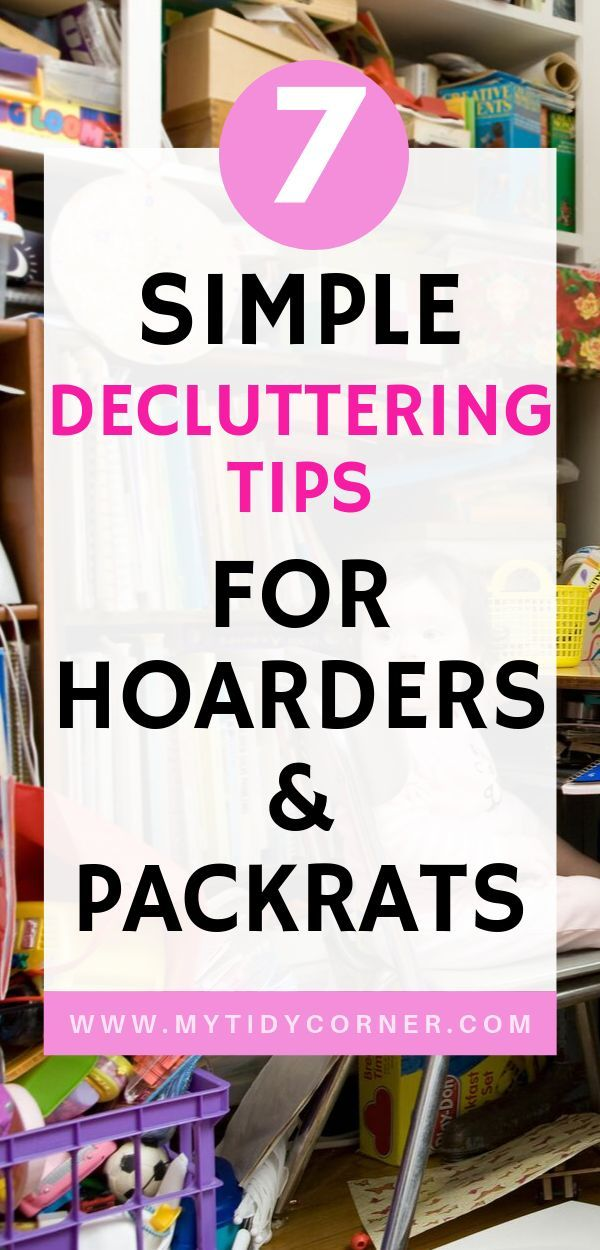 These simple decluttering tips for hoarders and packrats will help you declutter your home and make it clutter free even when it's full of stuff and junk you don't really need. You will find these tips helpful, especially if are feeling overwhelmed and don't know where to start. #declutter