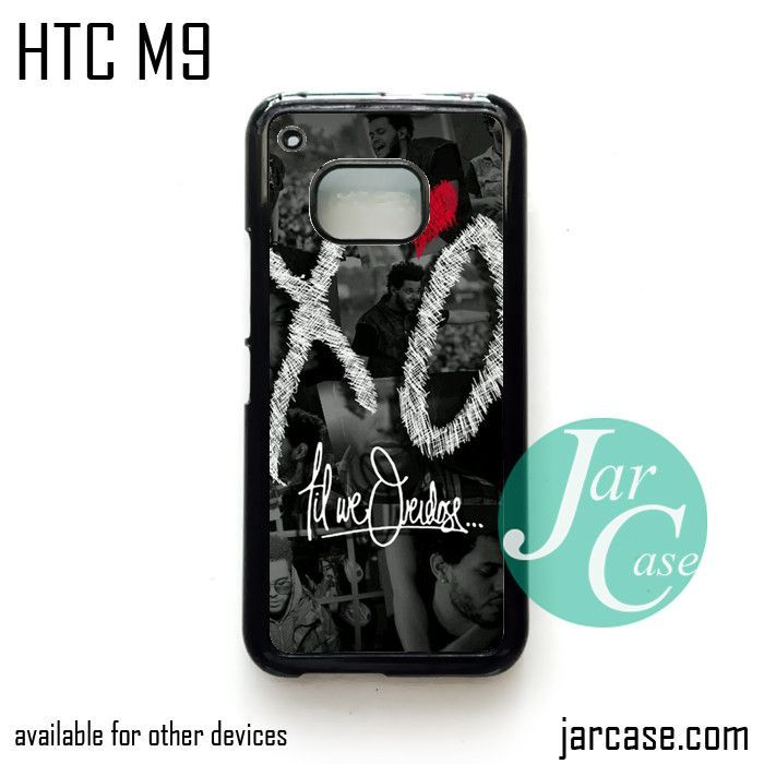 The Weeknd XO Quotes 2 Phone Case for HTC One M9 case and other HTC Devices