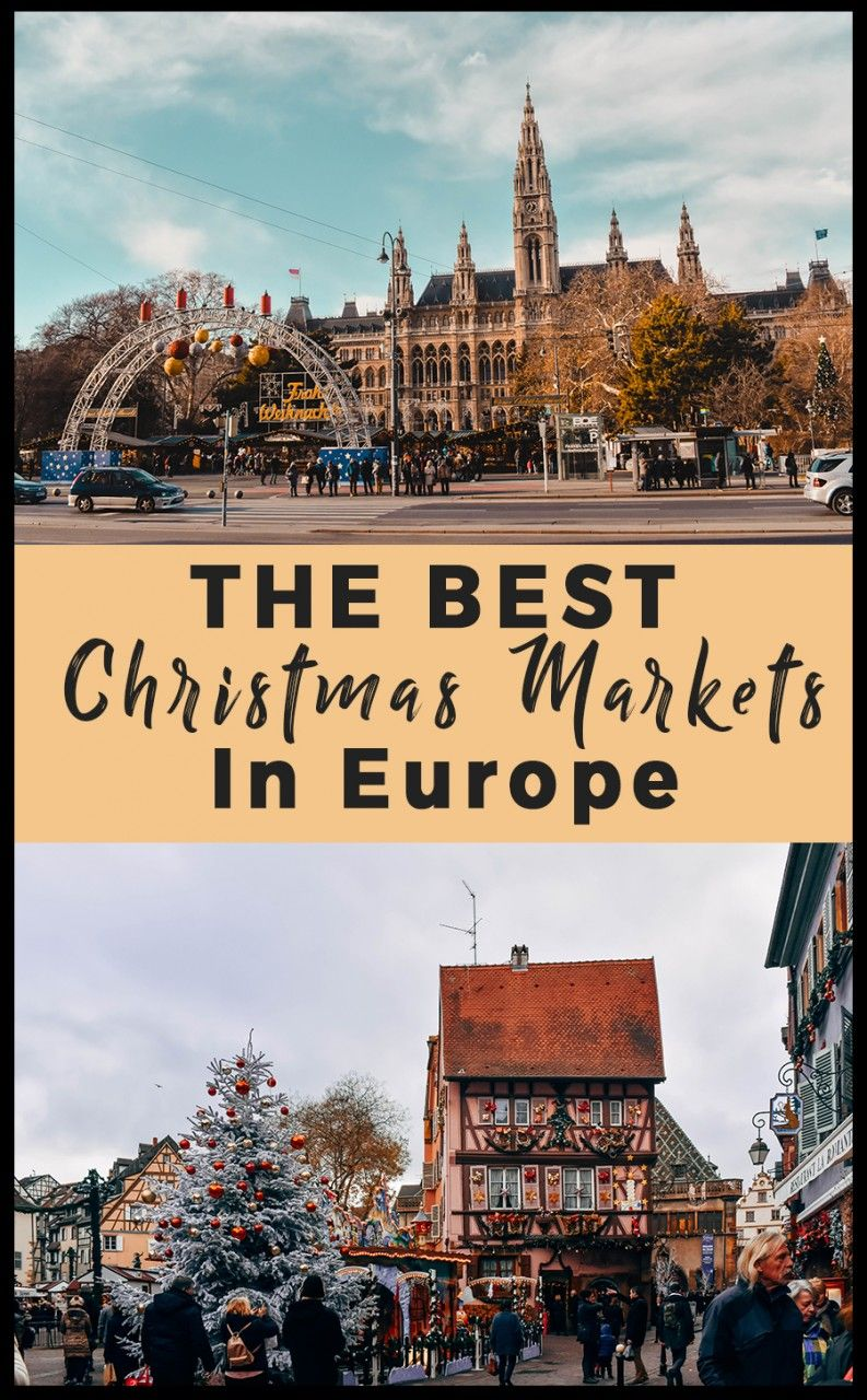 Ultimate Guide for The Best Christmas Markets in Europe | The Best Christmas Markets in Europe Ultimate Guide | Everything to Know About The Best Christmas Markets in Europe | Where to Go, What to Eat, and What to Buy for The Best Christmas Markets in Europe #europe #christmasmarkets #travel #christmasineurope #christmasvacation
