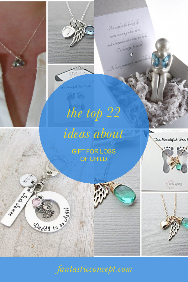 The top 22 Ideas About Gift for Loss Of Child #gift #for #loss #of #child #GiftsforKids #giftforlossofchild