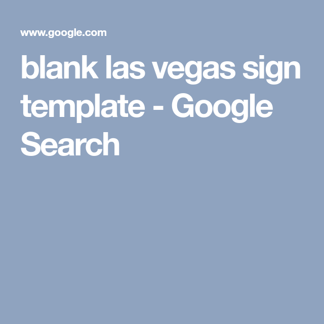 blank las vegas sign template - Google Search | Retirement Ideas ...