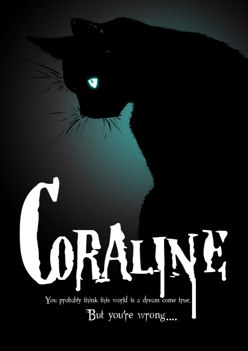 Coraline Movie Poster By Figure Of L On Deviantart Coraline Movie Coraline Cat Coraline Quotes