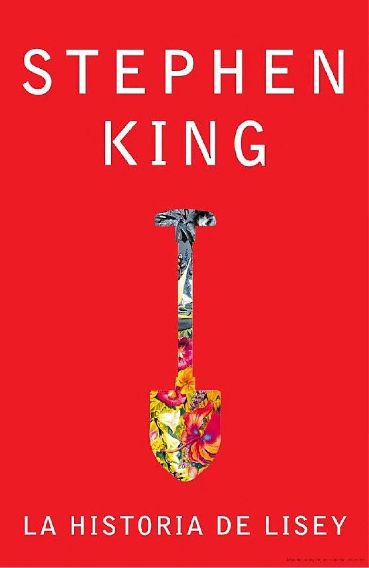 La Historia De Lisey Stephen King Google Libros Stephen King Stephen King It Libros En Línea