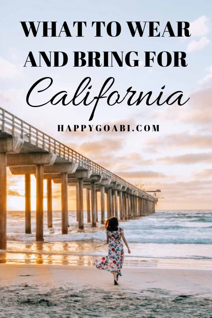 The Perfect California Packing List What To Wear And Bring With Images California Travel California Vacation Outfits California Travel Road Trips