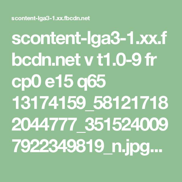 scontent-lga3-1.xx.fbcdn.net v t1.0-9 fr cp0 e15 q65 13174159_581217182044777_3515240097922349819_n.jpg?efg=eyJpIjoidCJ9&oh=39fe131d677173e308f9cef625485f69&oe=57D6B8E7