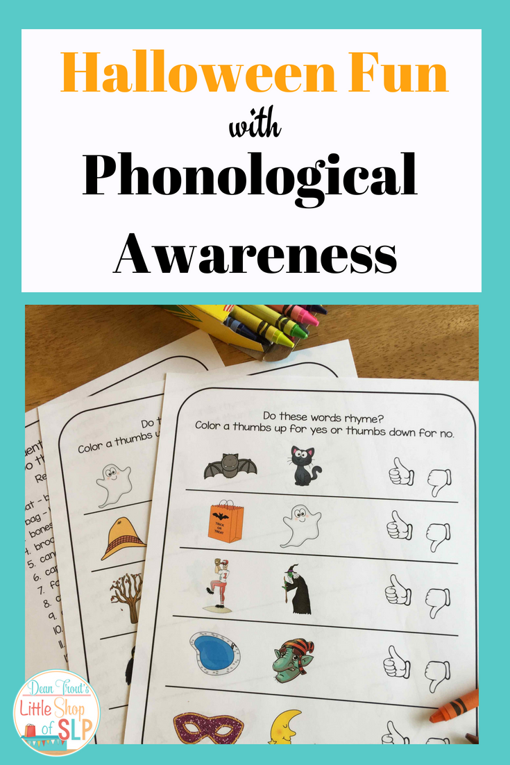 These Fun Phonological Phonemic Awareness Pages Will Be Sure To Help Your Kindergarten Fi Phonological Awareness Halloween Speech Therapy Activities Phonology [ 1102 x 735 Pixel ]
