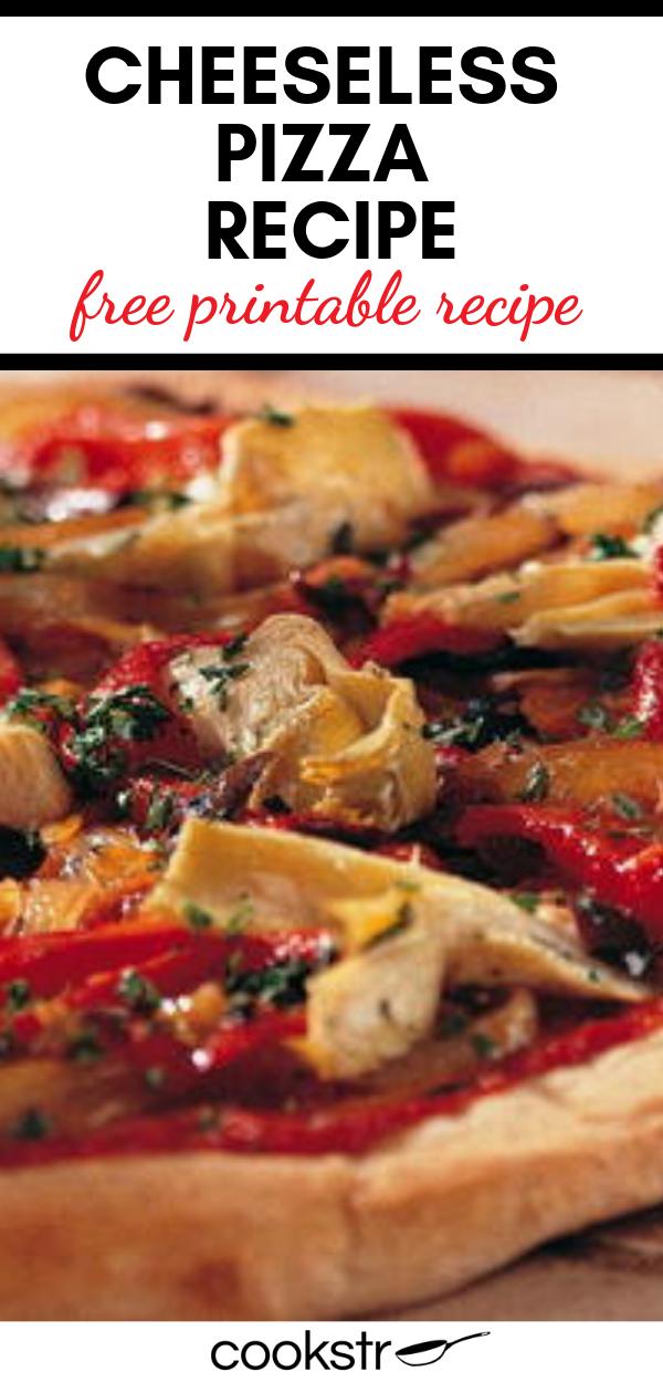 Cheeseless Pizza Recipe Pizza Recipes Vegan Pizza Recipe Recipes