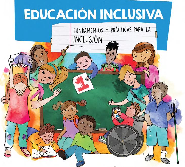 El Ministerio De Educación Cultura Ciencia Y Tecnología De La Nación Junto Con Unicef Argentina Or Educación Inclusiva Material Educativo Educacion