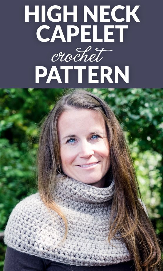 High Neck Capelet Crochet Pattern | Capa tejida, Ponchos y Abrigos