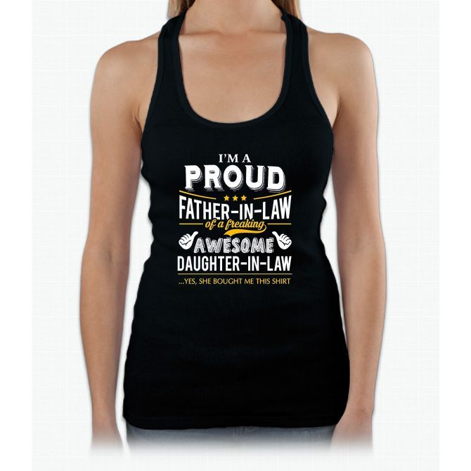 Men's I'm A Proud Father-In-Law T-shirt Perfect Gift Womens Tank Top