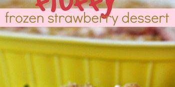 Fluffy Frozen Strawberry Dessert SixSistersStuff
