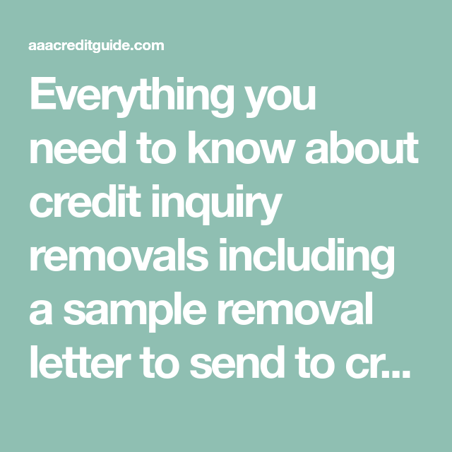 Credit Inquiry Removal Letter Updated for 2018 Credit bureau and