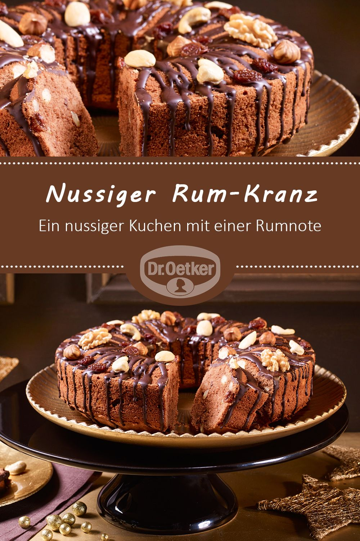 Nussiger Rum-Kranz | Rezept in 2018 | Weihnachtsbäckerei | Pinterest ...