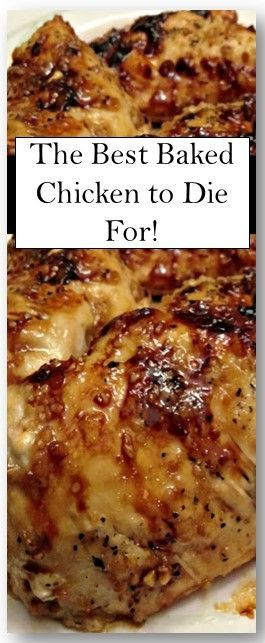 Photo of The best baked chicken to die for!