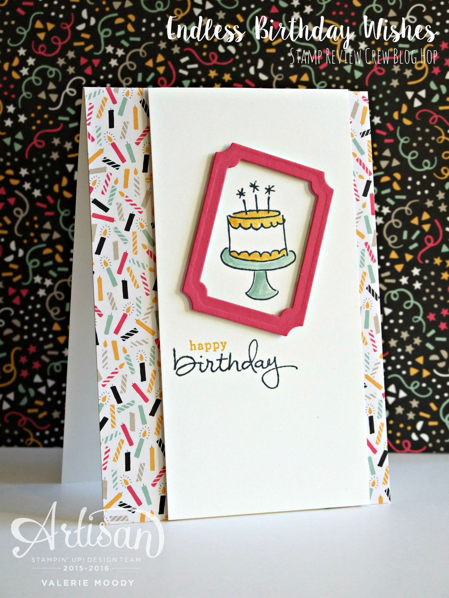 Endless Birthday Wishes For The Stamp Review Crew Blog Hop