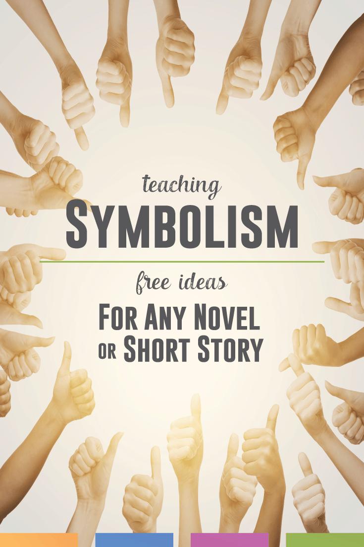 Teaching The Literary Term Symbolism High School Pinterest