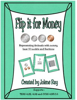 This activity supports the following TEKS and Common Core State Standards: TEKS 4.2E- represent decimals using concrete and visual models and money TEKS 4.2G- relate decimals to fractions CCSS 4.NF.C.6 - understanding decimal notation for fractions and compare decimal fractions.