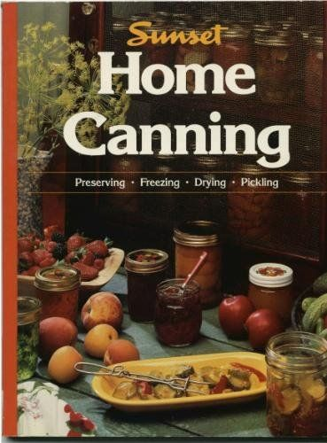 Home Canning (Sunset Magazines