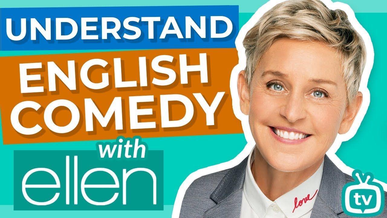Understand English Comedy the Ellen Show en 2020
