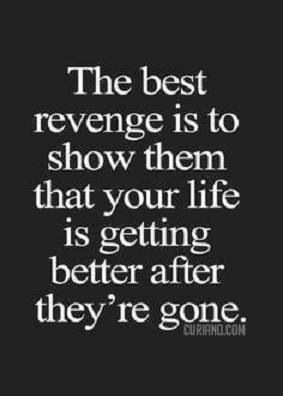Best Revenge Glad Its Over Quotes Short Inspirational Quotes