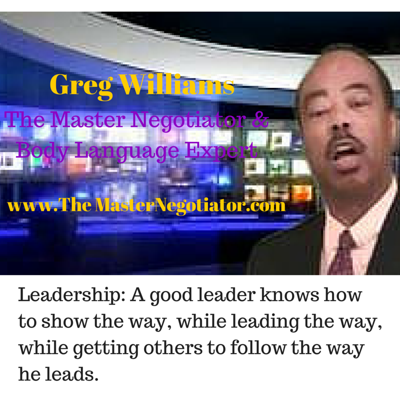 What does leadership mean to you? Greg Williams, The