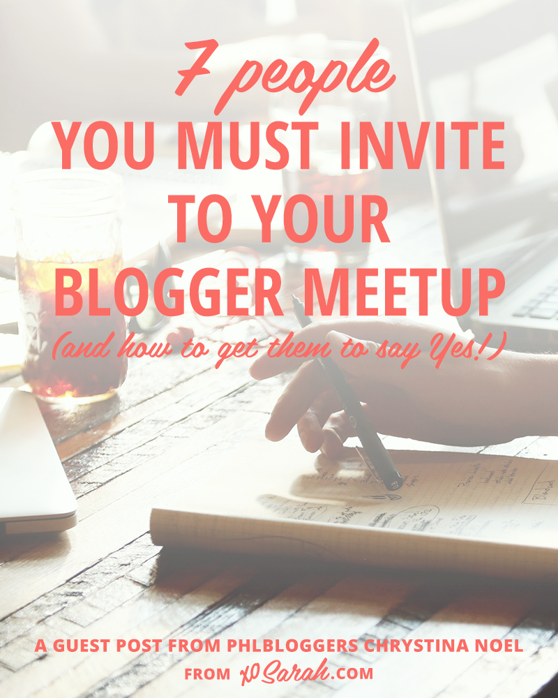 7 people you must invite to your blogger meetup | Blogging