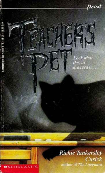Book Review Teacher S Pet By Richie Tankersley Cusick Horror Book Covers Horror Book Horror Books