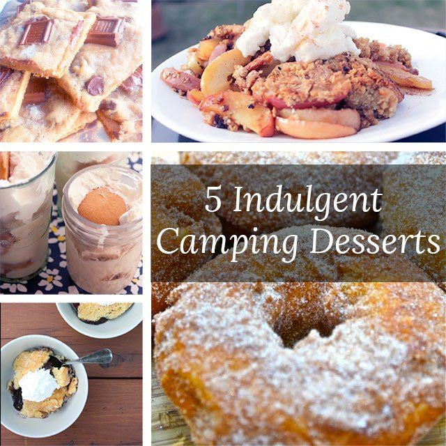 5 Indulgent Camping Dessert Recipes